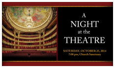 A Night at the Theatre - Oct 25 2014 7:00 PM