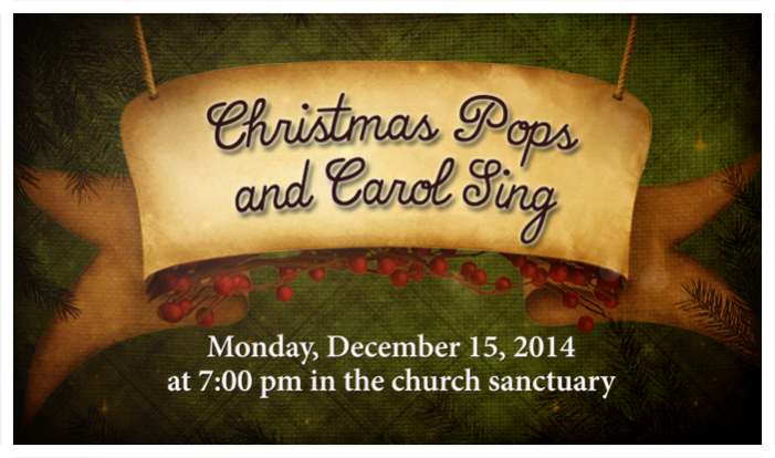Christmas Pops and Carol Sing - Dec 15 2014 7:00 PM