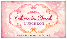 Sisters in Christ Luncheon - Feb 28 2015 12:00 PM