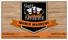 Sons of BBQ March Madness - Mar 29 2015 6:00 PM