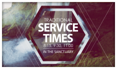 Traditional Worship Services - Sundays