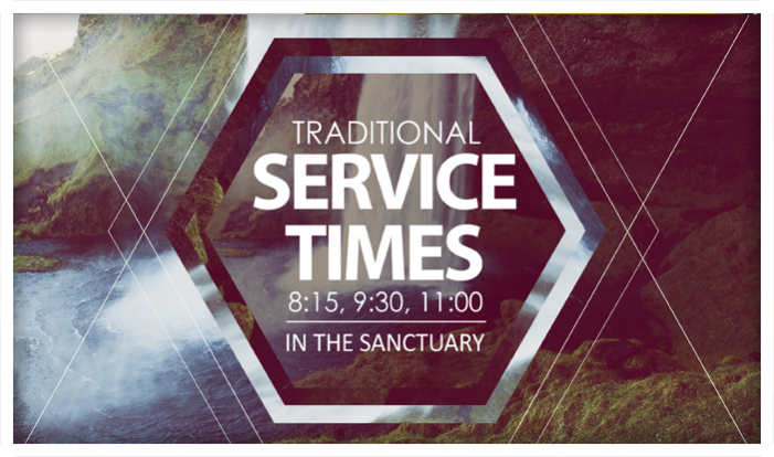 Traditional Worship Services - Sundays