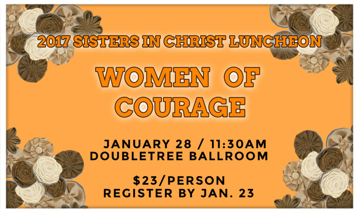Sisters in Christ Luncheon 2017 - Jan 28 2017 11:30 AM