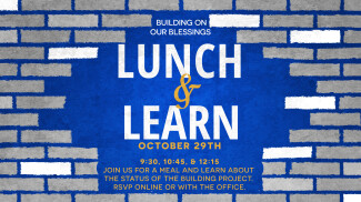 Building on Our Blessings Lunch and Learn
